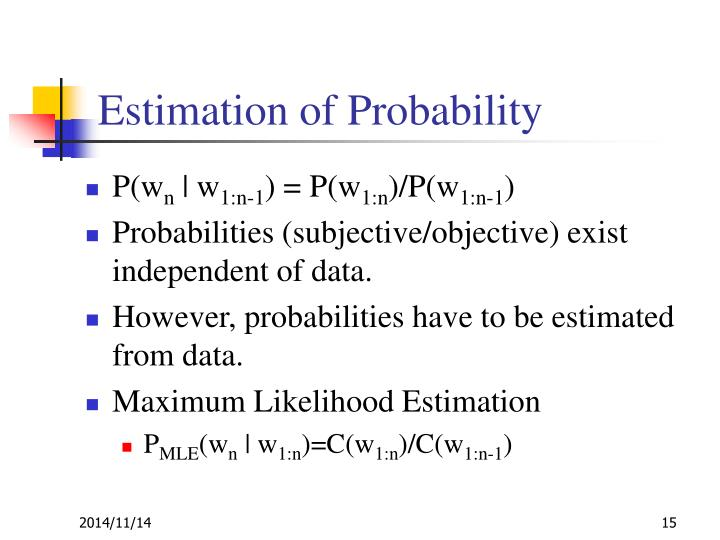 Estimation of Probability