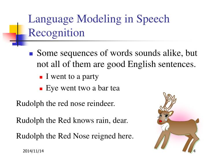 Language Modeling in Speech Recognition