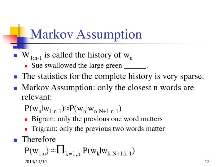 Markov Assumption