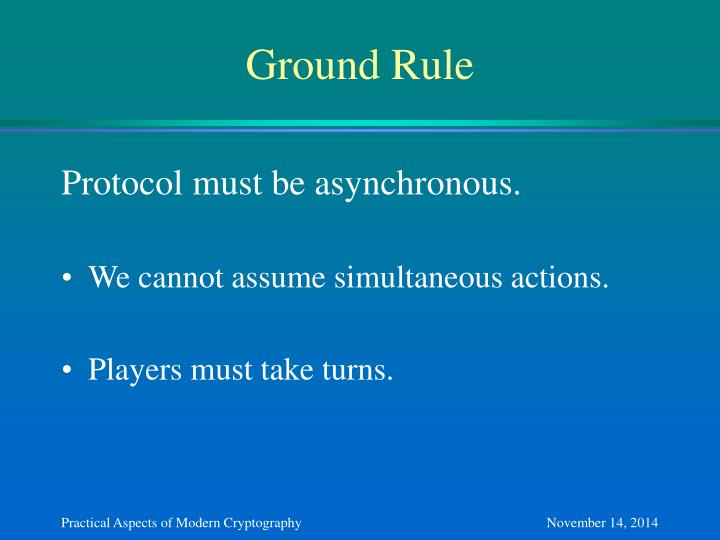 Ground Rule