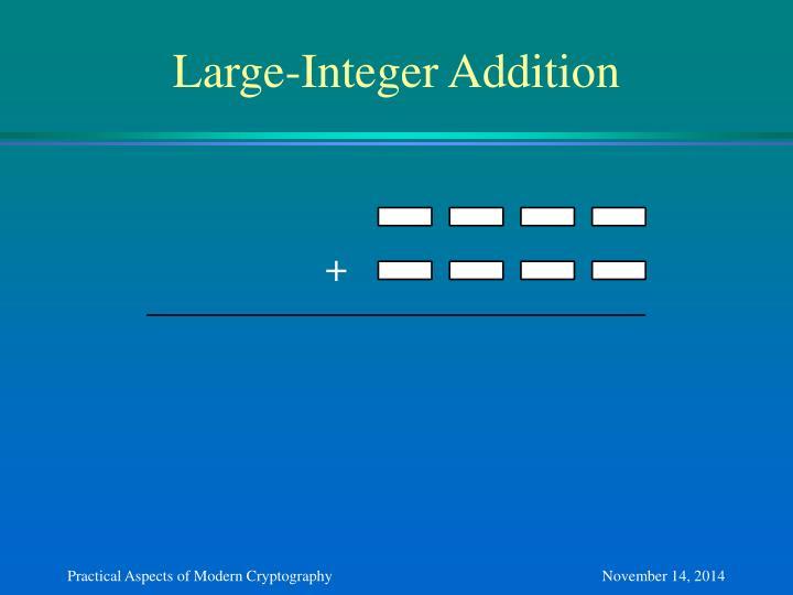 Large-Integer Addition