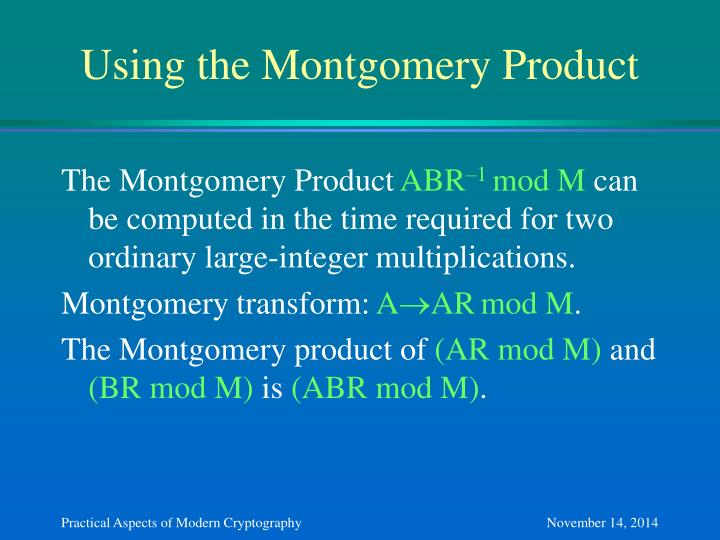 Using the Montgomery Product