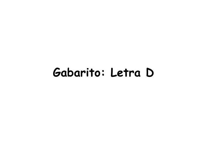 Gabarito: Letra D
