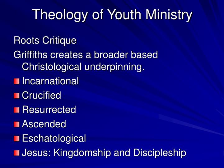 Theology of Youth Ministry