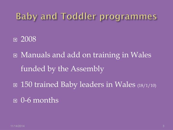 Baby and Toddler programmes