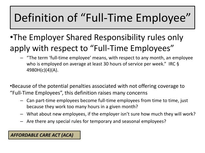 "Definition of ""Full-Time Employee"""
