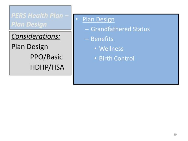 PERS Health Plan – Plan Design