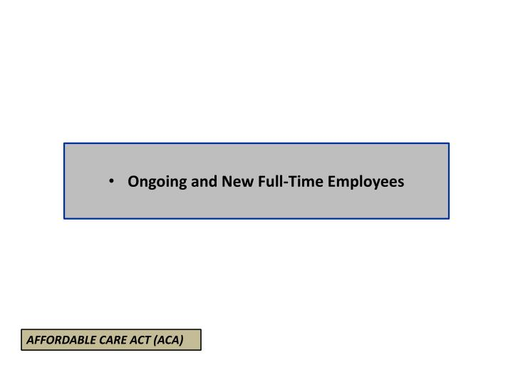 Ongoing and New Full-Time Employees