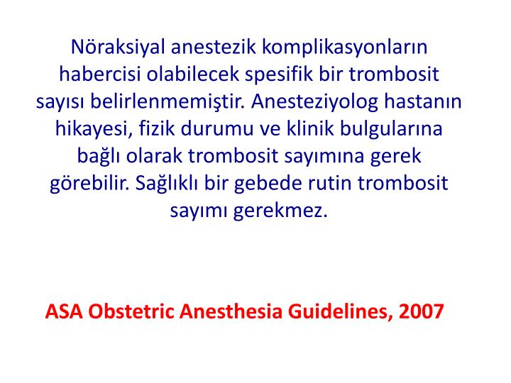 ASA Obstetric Anesthesia Guidelines, 2007