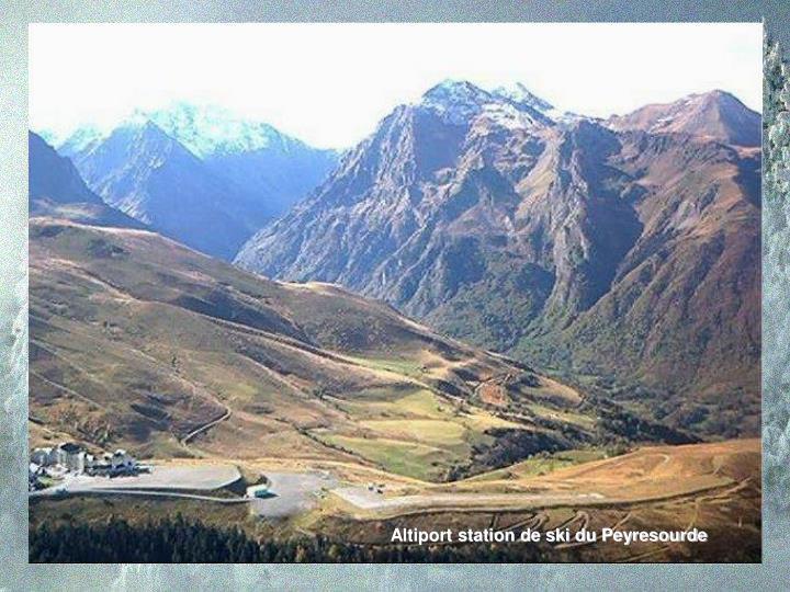 Altiport station de ski du Peyresourde
