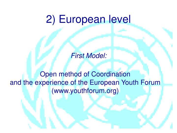 2) European level
