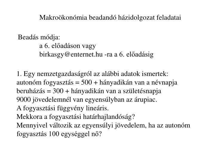 Makroökonómia beadandó házidolgozat feladatai