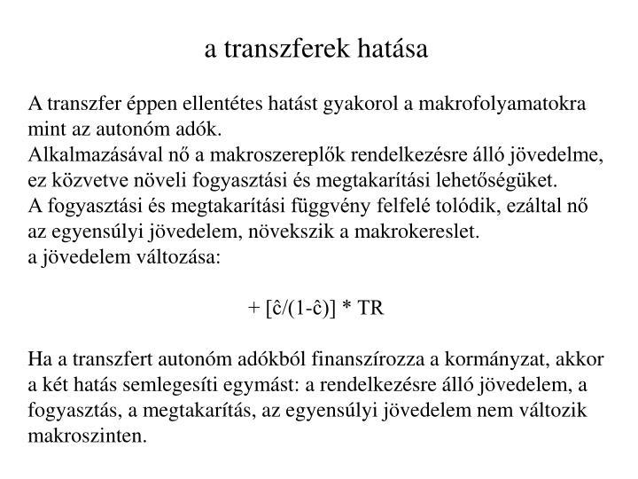 a transzferek hatása