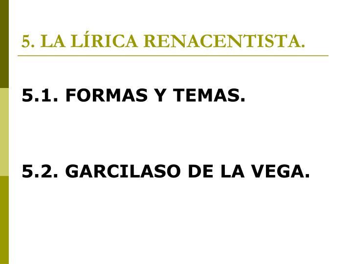 5. LA LÍRICA RENACENTISTA.