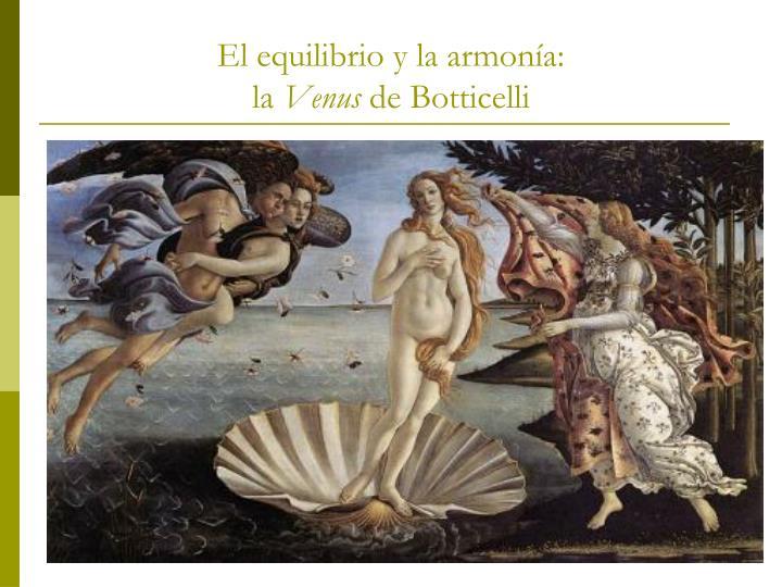 El equilibrio y la armonía: