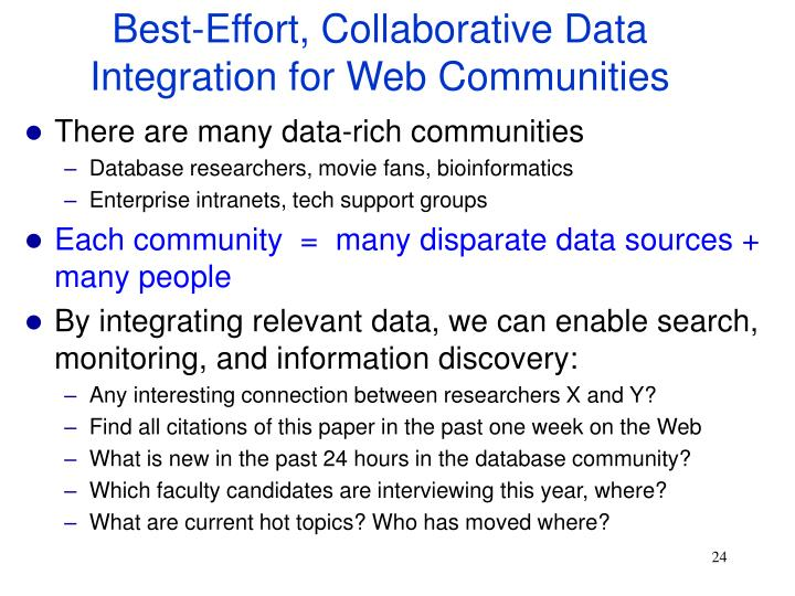 Best-Effort, Collaborative Data Integration for Web Communities