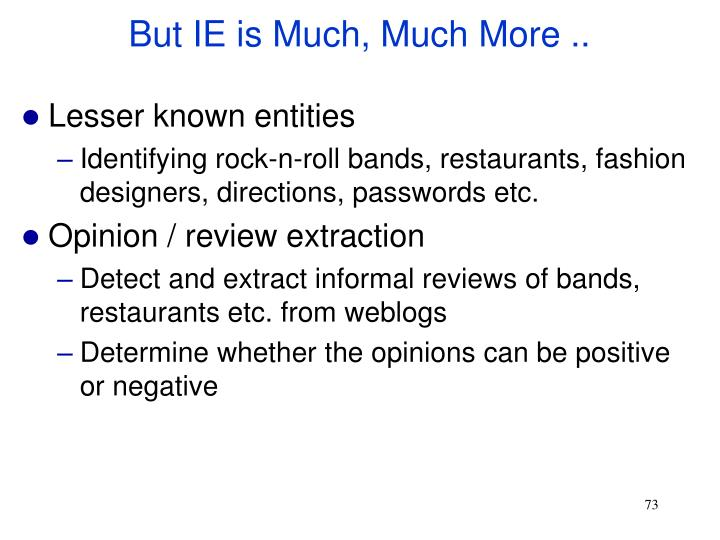 But IE is Much, Much More ..