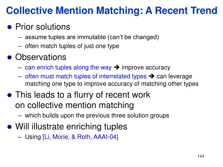 Collective Mention Matching: A Recent Trend