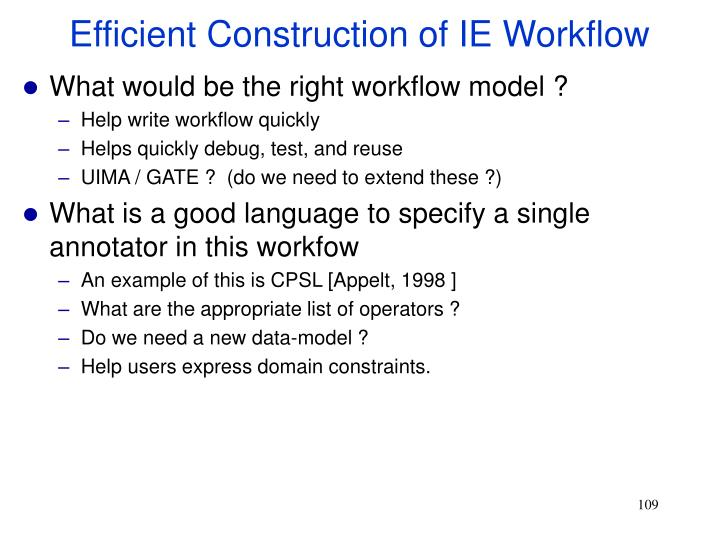 Efficient Construction of IE Workflow