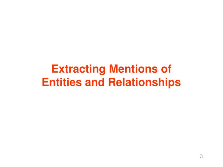 Extracting Mentions of