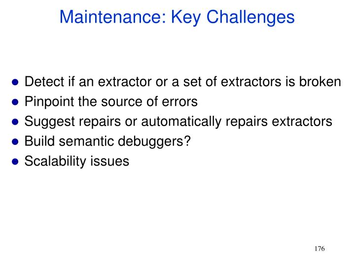 Maintenance: Key Challenges