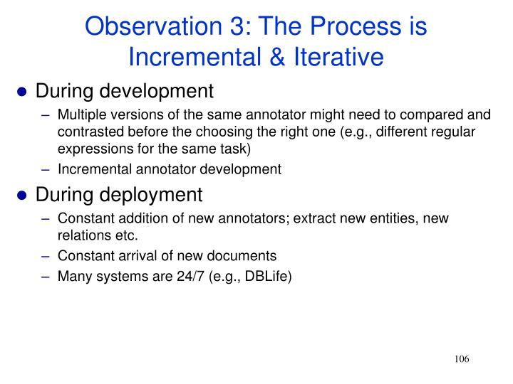 Observation 3: The Process is