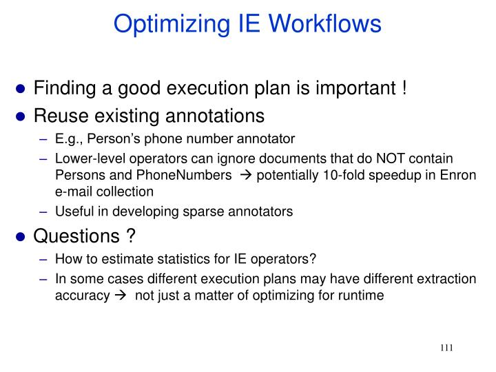 Optimizing IE Workflows