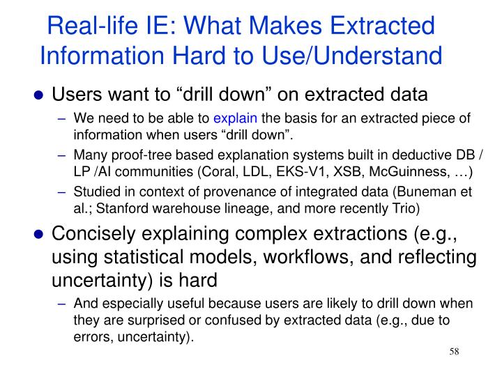 Real-life IE: What Makes Extracted Information Hard to Use/Understand