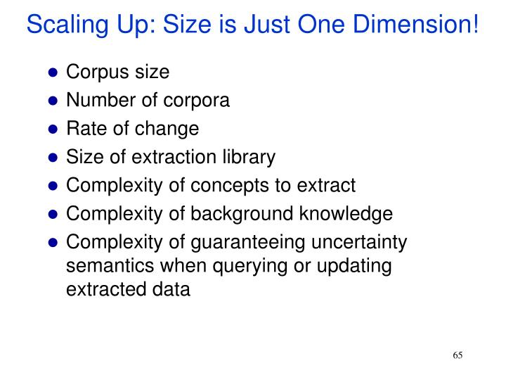 Scaling Up: Size is Just One Dimension!