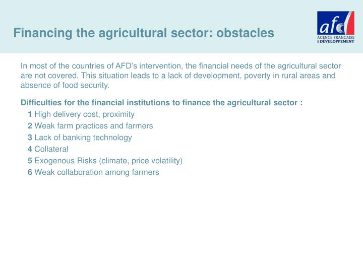 Financing the agricultural sector: obstacles