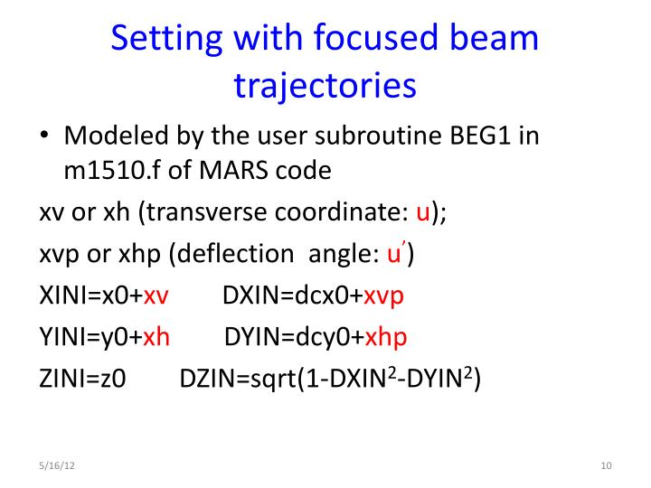 Setting with focused beam trajectories