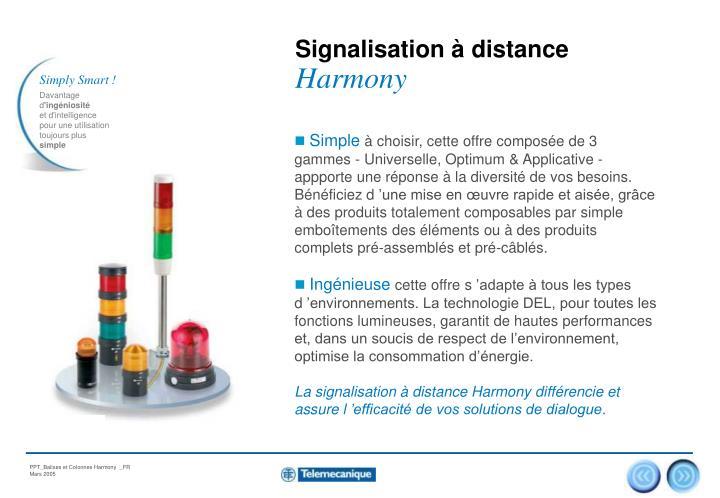 Signalisation à distance