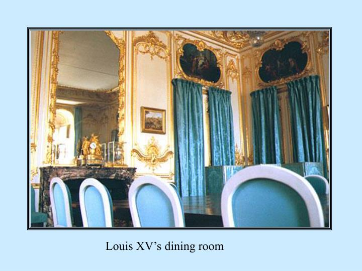 Louis XV's dining room