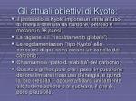 gli attuali obiettivi di kyoto
