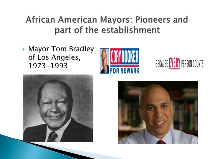 African American Mayors: Pioneers and part of the establishment