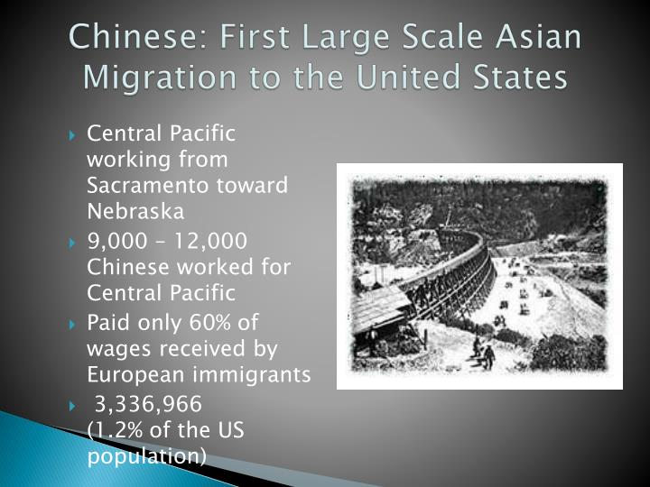 Chinese: First Large Scale Asian Migration to the United States