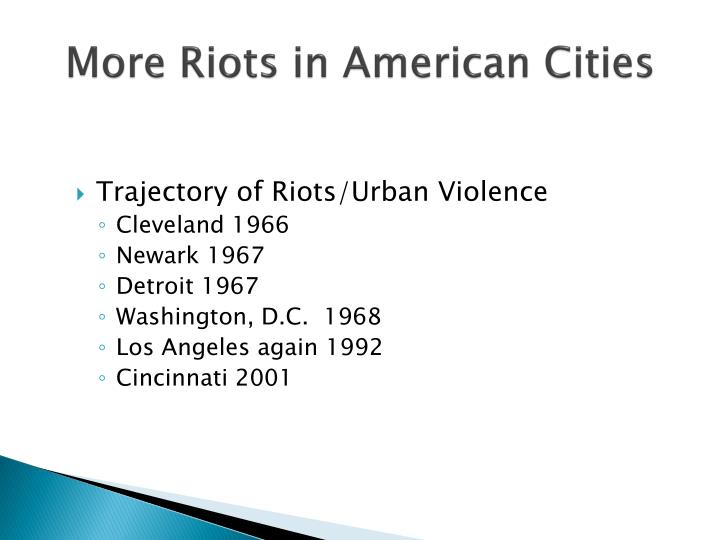 More Riots in American Cities