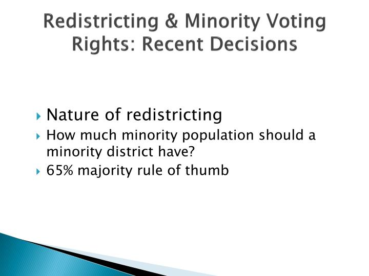 Redistricting & Minority Voting Rights: Recent Decisions