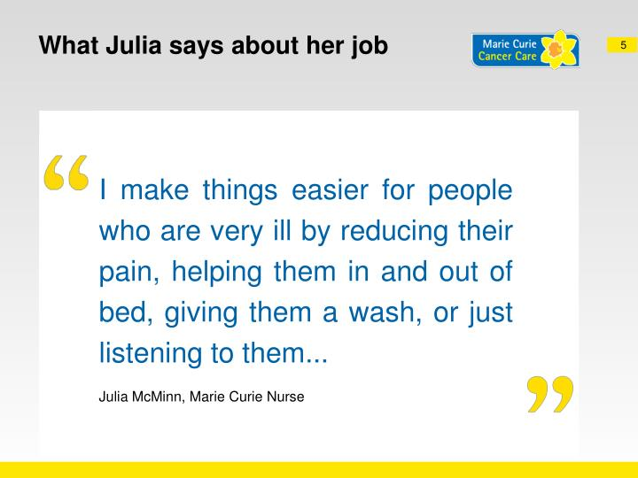 What Julia says about her job