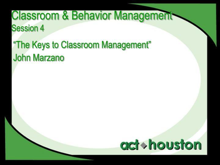Classroom & Behavior Management