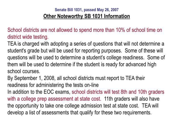 Senate Bill 1031, passed May 26, 2007