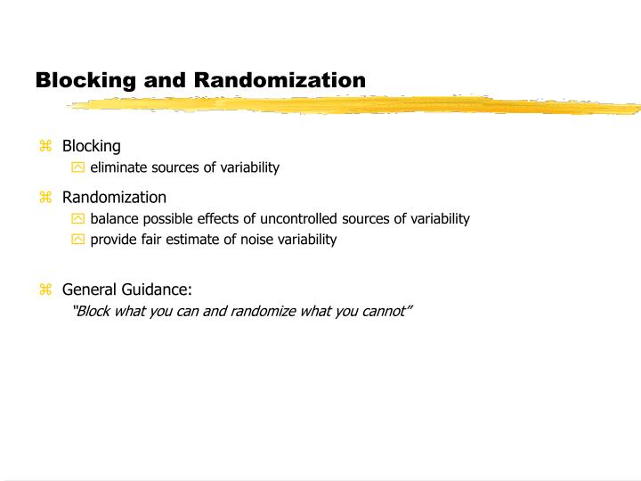 Blocking and Randomization