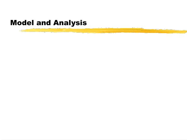 Model and Analysis