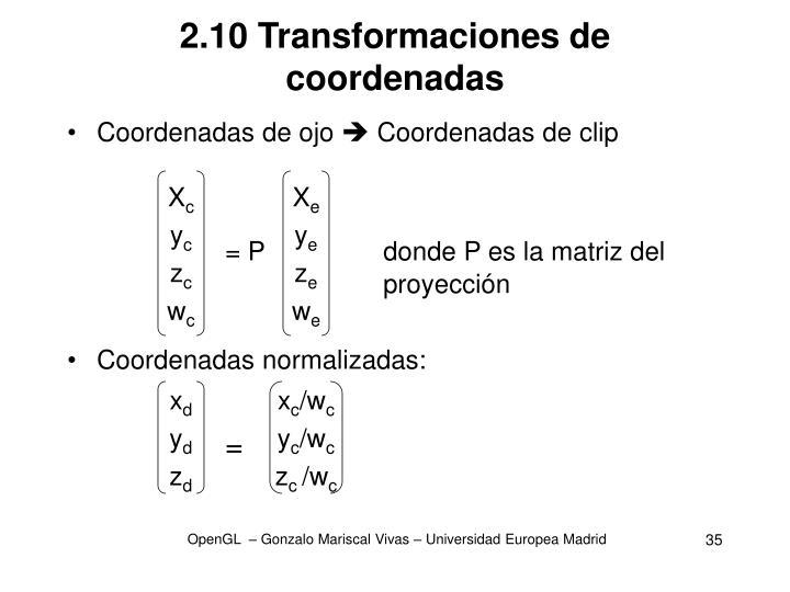 2.10 Transformaciones de coordenadas
