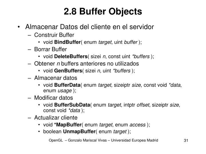 2.8 Buffer Objects