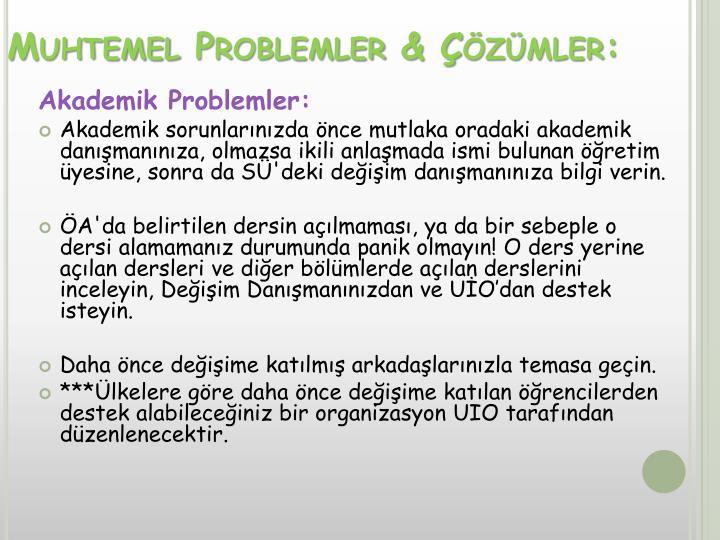 Muhtemel Problemler & Çözümler: