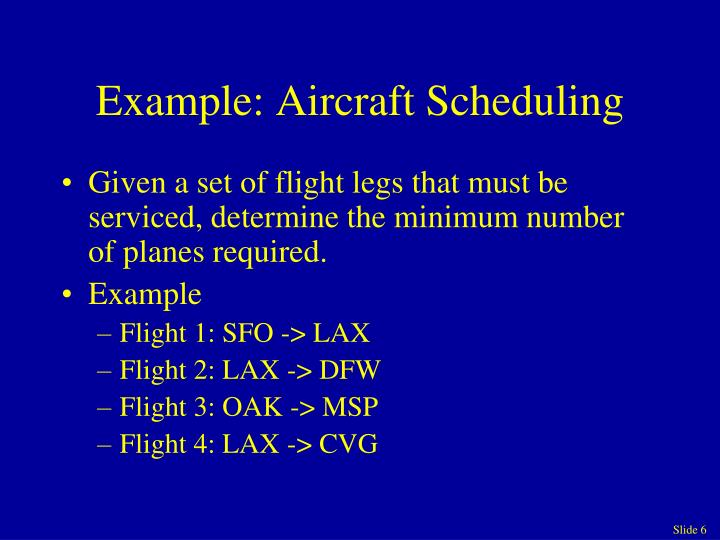 Example: Aircraft Scheduling