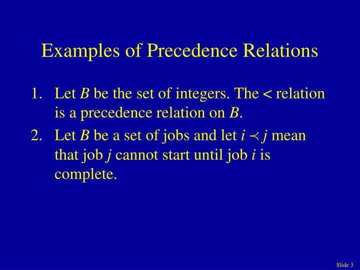 Examples of precedence relations