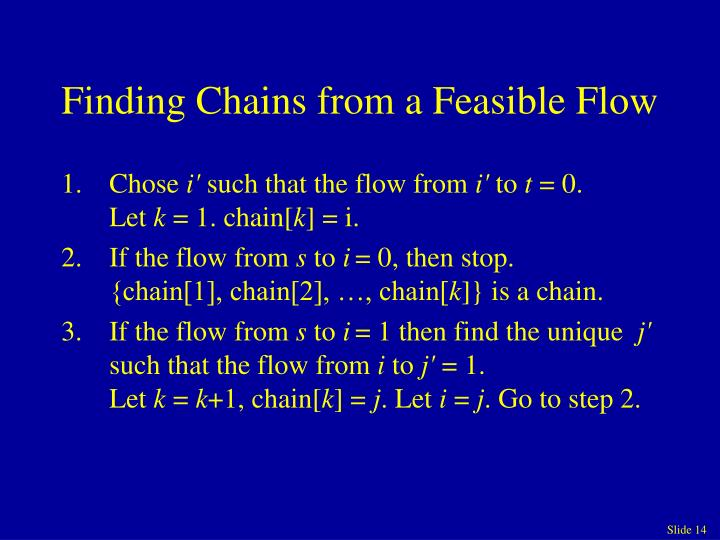 Finding Chains from a Feasible Flow