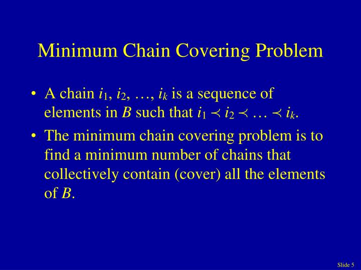 Minimum Chain Covering Problem
